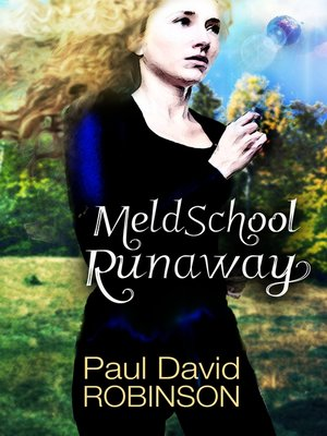 cover image of Meld School Runaway
