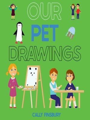 cover image of Our Pet Drawings