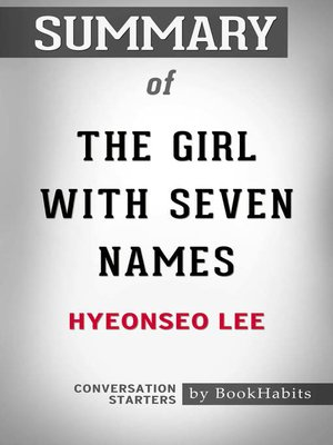 cover image of Summary of the Girl with Seven Names Hyeonseo Lee / Conversation Starters