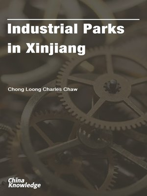 cover image of Industrial Parks in Xinjiang