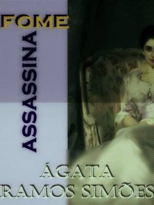 cover image of Fome Assassina