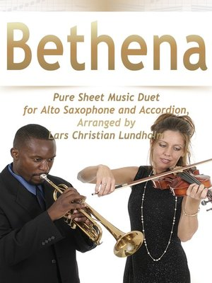 cover image of Bethena Pure Sheet Music Duet for Alto Saxophone and Accordion, Arranged by Lars Christian Lundholm