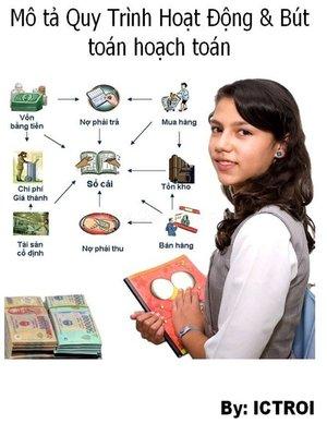 cover image of Mô Tả Quy Trình Hoạt Động và Bút toán hoạch toán