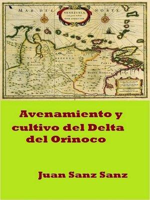 cover image of Avenamiento y cultivo del Delta del Orinoco
