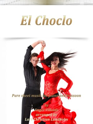cover image of El Choclo Pure sheet music for piano and bassoon by Angel Villoldo arranged by Lars Christian Lundholm