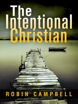 cover image of The Intentional Christian