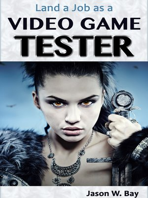 cover image of Land a Job as a Video Game Tester