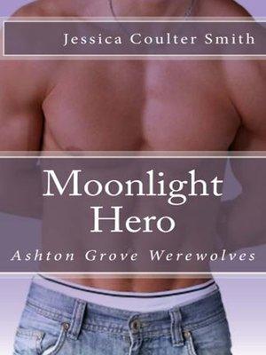 cover image of Moonlight Hero