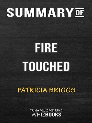 cover image of Summary of Fire Touched by Patricia Briggs (Trivia/Quiz for Fans)