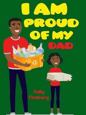 cover image of I Am Proud of My Dad