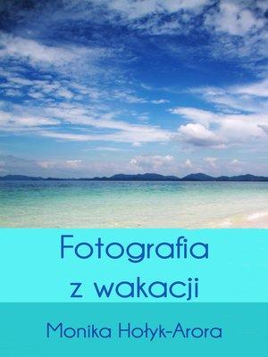 cover image of Fotografia z wakacji