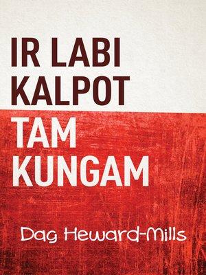 cover image of Ir Labi Kalpot Tam Kungam