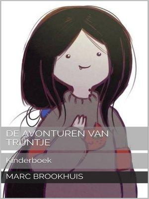cover image of De avonturen van Trijntje