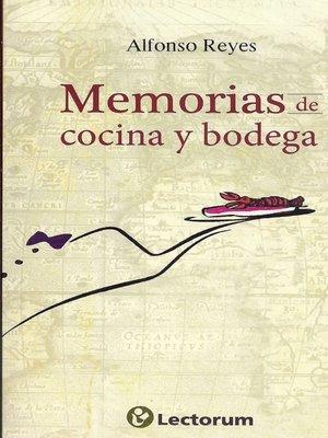 cover image of Memorias de cocina y bodega