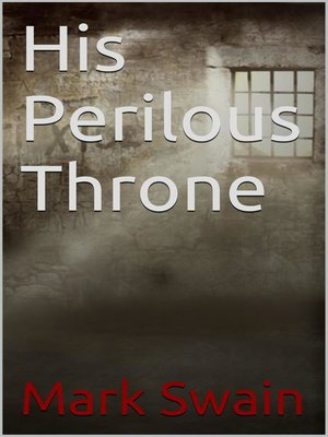 cover image of His Perilous Throne