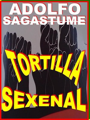 cover image of Tortilla Sexenal