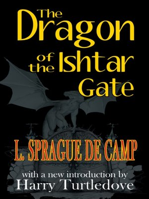 cover image of The Dragon of the Ishtar Gate