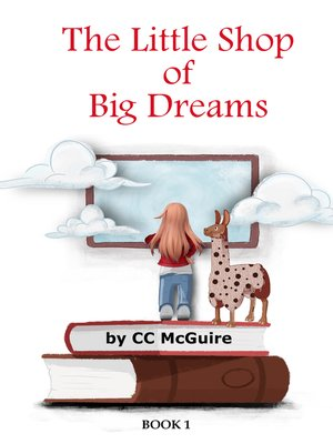 cover image of The Little Shop of Big Dreams