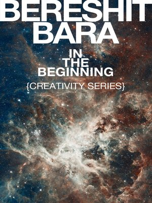 "cover image of ""Bereshit Bara"" In the Beginning {Creativity Series}"