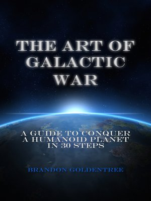 cover image of The Art of Galactic War