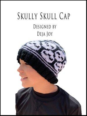 cover image of Skully Skull Cap