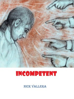 cover image of Incompetent