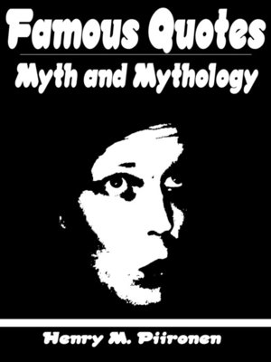 cover image of Famous Quotes on Myth and Mythology