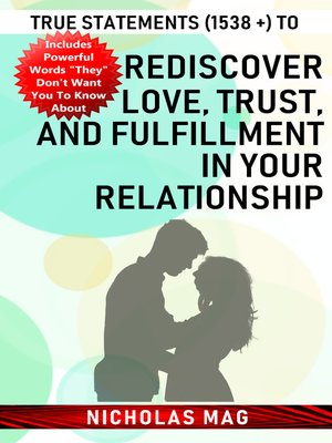 cover image of True Statements (1538 +) to Rediscover Love, Trust, and Fulfillment in Your Relationship