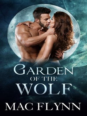 cover image of Garden of the Wolf Box Set (Werewolf Shifter Romance)