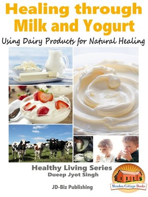 cover image of Healing through Milk and Yogurt