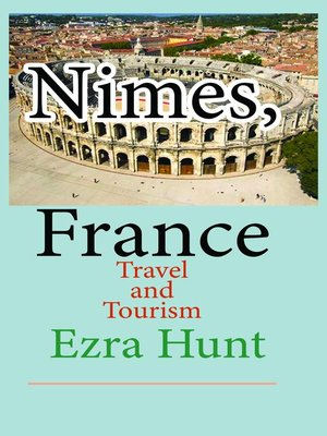 cover image of Nimes, France