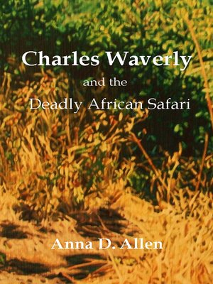 cover image of Charles Waverly and the Deadly African Safari