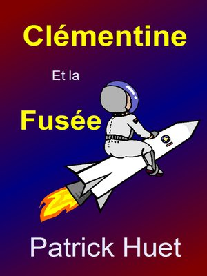 cover image of Clémentine Et La Fusée