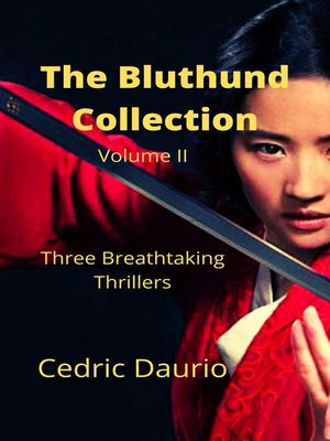 cover image of The Bluthund Collection Volume II Three Breathtaking Thrillers