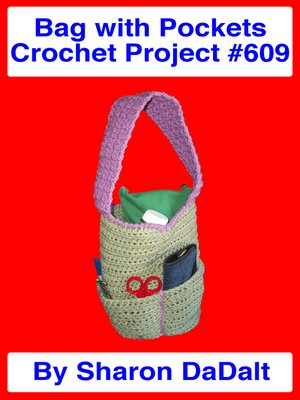 cover image of Bag with Pockets Crochet Project #609