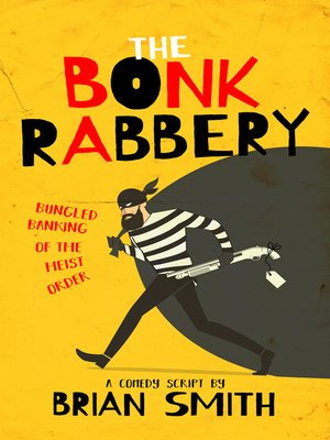 cover image of The Bonk Rabbery