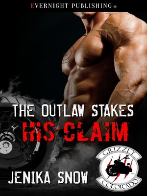 cover image of The Outlaw Stakes His Claim