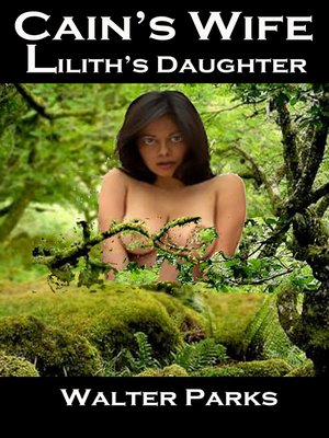 cover image of Cain's Wife, Lilith's Daughter