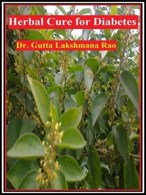 Herbal Cure for Diabetes by Dr Gutta Lakshmana Rao