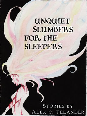 cover image of Unquiet Slumbers for the Sleepers