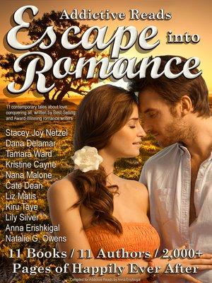 cover image of Addictive Reads Escape Into Romance Box Set