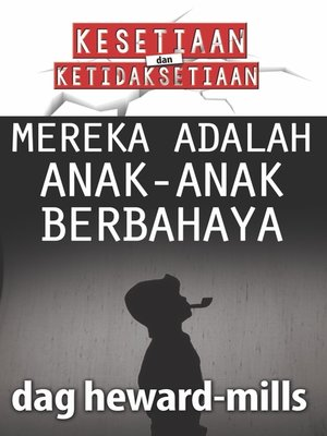 cover image of Mereka Adalah Anak-Anak Berbahaya