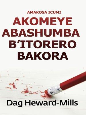 cover image of Amakosa Icumi Akomeye Abashumba B'itorero Bakora