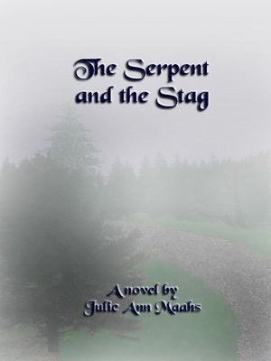cover image of The Serpent and the Stag