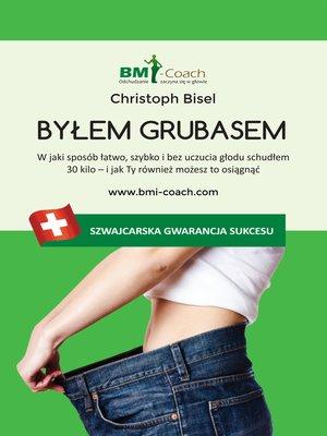 cover image of Byłem grubasem