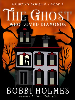 cover image of The Ghost Who Loved Diamonds