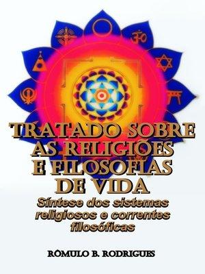 cover image of Tratado sobre as Religiões e Filosofias de Vida