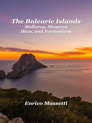 cover image of Balearic Islands Mallorca, Minorca, Ibiza and Formentera