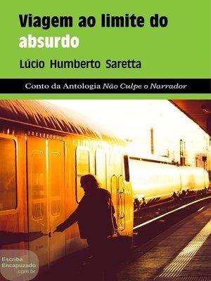 cover image of Viagem ao limite do absurdo