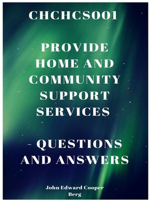 cover image of Chchcs001 Provide Home and Community Support Services